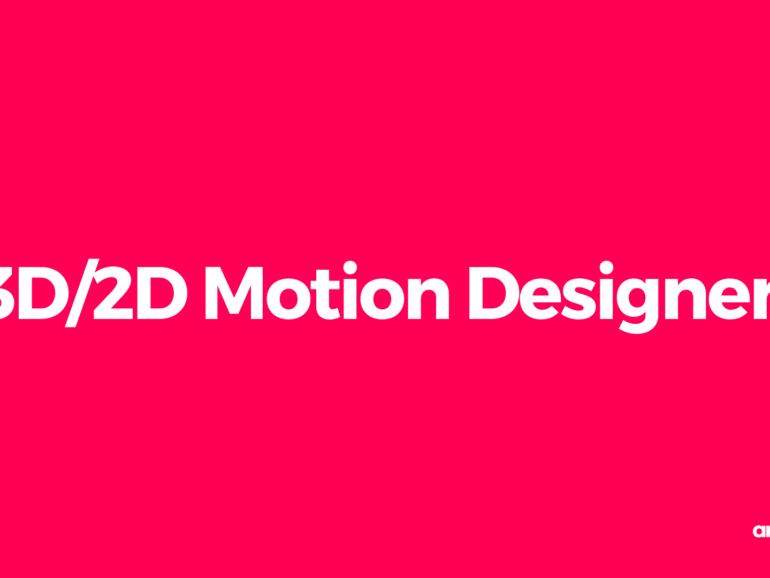 3D/2D Motion Designer – Den Bosch